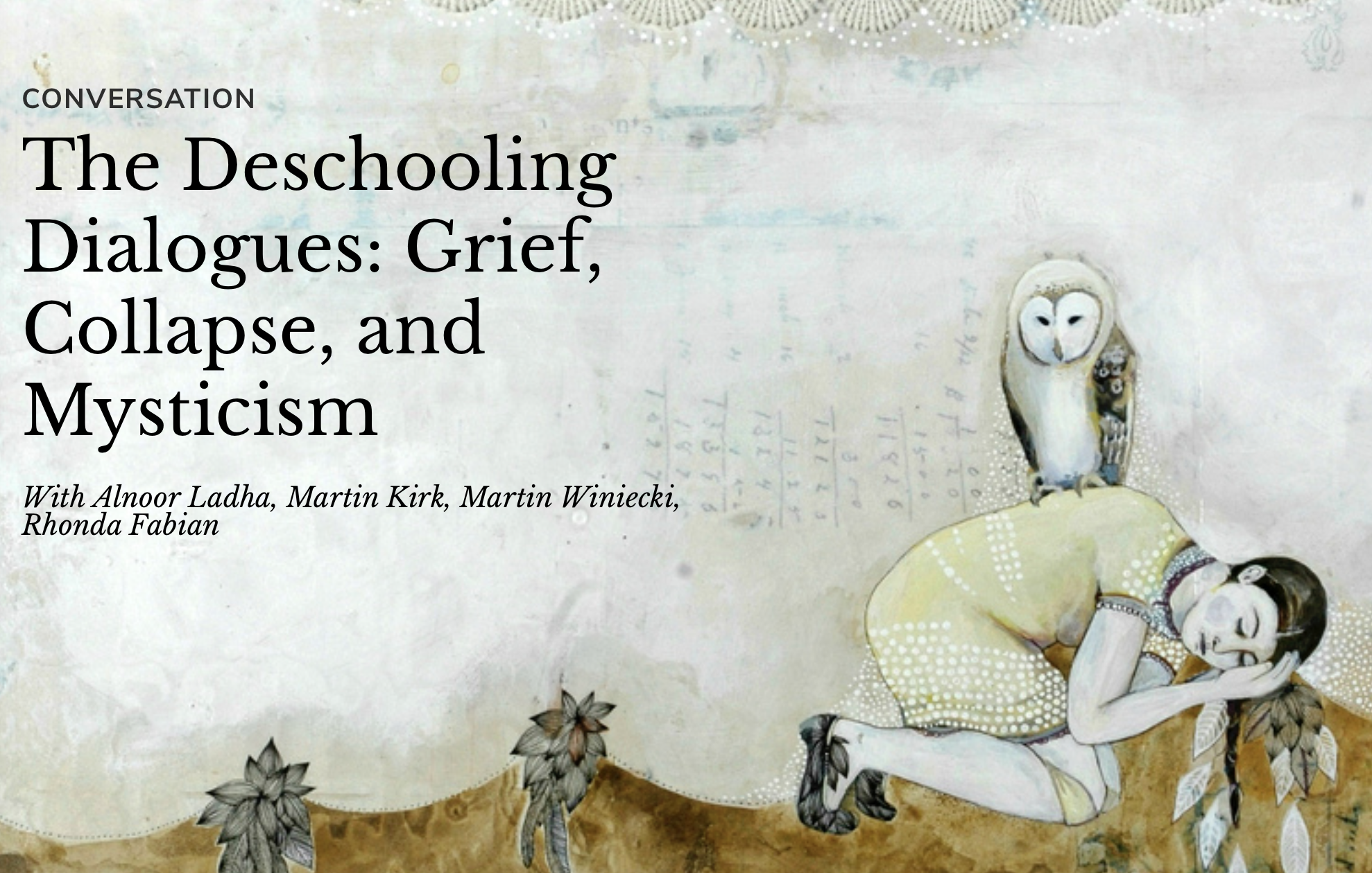 The Deschooling Dialogues: Grief, Collapse and Mysticism